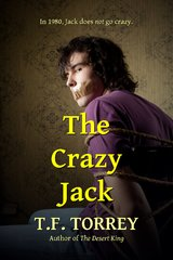 The Crazy Jack by T.F. Torrey
