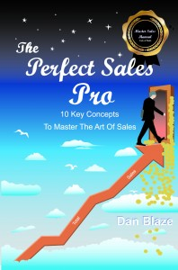 The Perfect Sales Pro by Dan Blaze
