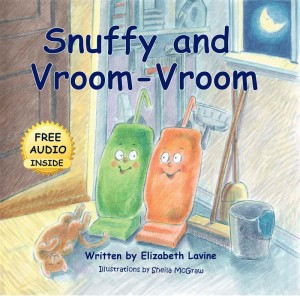 Snuffy and Vroom-Vroom by Elizabeth Lavine