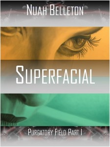 Superfacial by Nuah Belleton