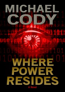 Where Power Resides by Michael Cody