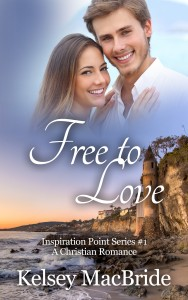 Free to Love: A Christian Romance by Kelsey MacBride