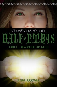 Master of Lies (Chronicles of the Half-Emrys Book 1) by Lisa Rector