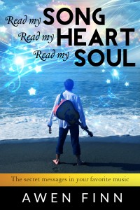 Read my SONG Read my HEART Read my SOUL by Awen Finn