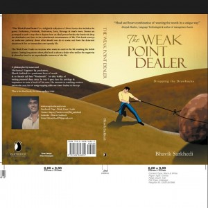 THE WEAK POINT DEALER by Bhavik Sarkhedi