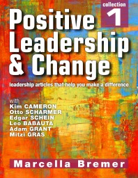 Positive Leadership & Change Collection 1 by Marcella Bremer