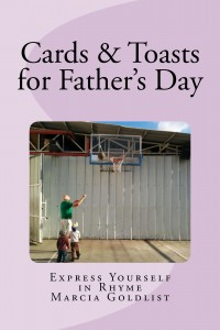 Cards & Toasts for Father's Day: Express Yourself in Rhyme by Marcia Goldlist