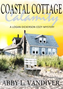 Coastal Cottage Calamity by Abby L. Vandiver
