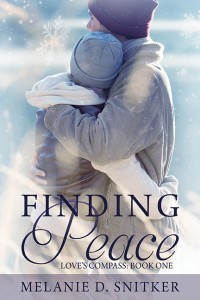 Finding Peace (Love's Compass: Book 1) by Melanie D. Snitker