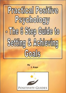practical-positive-psychology-the-6-step-guide-to-setting-and-achieving-goals