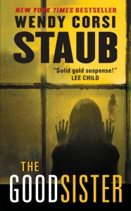 Bargain Book:  THE GOOD SISTER by Wendy Corsi Staub