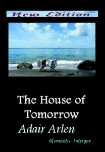 Buyer's Guide: The House of Tomorrow by Adair Arlen
