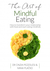 The Art of Mindful Eating by Cinzia Pezzolesi and Ivana Placko
