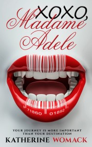 xoxo, Madame Adele by Katherine Womack