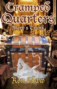 Mary's Trunk (Cramped Quarters Book 3) by Ron Shaw