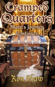 Mary's Journey Continues (Cramped Quarters Book 2) by Ron Shaw