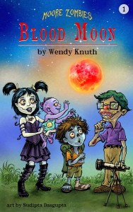 Moore Zombies: Blood Moon by Wendy Knuth