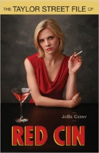 Bargain Book:  Taylor Street File of Red Cin by JoBe Cerny