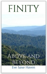 Finity: Above and beyond by Eve Saxe Haven