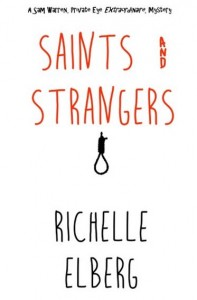 Bargain Book:  Saints & Strangers (A Sam Warren Mystery) by Richelle Elberg