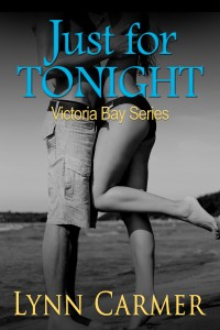 Permafree eBook: Just for Tonight: Victoria Bay Series Book 1 by Lynn Carmer