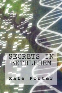 SECRETS IN BETHLEHEM by Kate Porter
