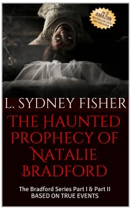 The Haunted Prophecy of Natalie Bradford by L. Sydney Fisher
