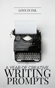 A-Year-of-Creative-Writing-Prompts