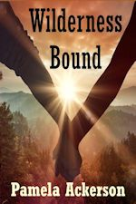 FEATURED BOOK: Wilderness Bound by Pamela Ackerson