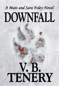 Downfall by V. B. Tenery by V. B. Tenery