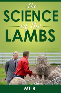 FEATURED BOOK: The Science of the Lambs by M T-B