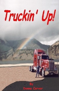 Truckin' Up! by Donna Carver