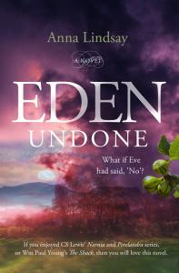 Eden Undone by Anna Lindsay