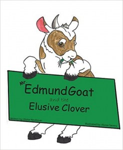 Mr. Edmund Goat and the Elusive Clover by Elisha Neubauer