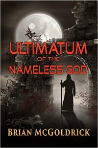 Buyer's Guide: Ultimatum of the Nameless God by Brian McGoldrick