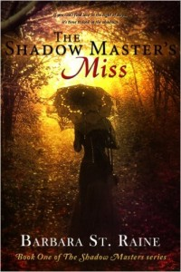 Buyer's Guide: The Shadow Master's Miss by Barbara St. Raine