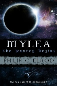 Mylea, The Journey Begins by Philip C. Elrod