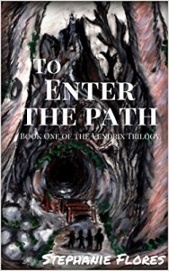To Enter The Path by Stephanie Flores