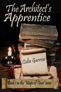 The Architect's Apprentice by Colin Garrow