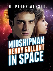 Midshipman Henry Gallant in Space by H. Peter Alesso