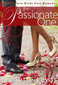 The Passionate One: A Billionaire Bride Pact Romance by Jeanette Lewis