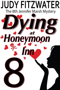 Dying at Honeymoon Inn by Judy Fitzwater