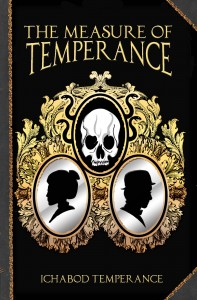 The Measure of Temperance by Ichabod Temperance