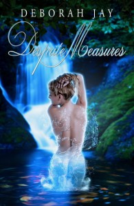 Desprite Measures – a Caledonian Sprite novel by Deborah Jay
