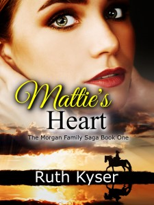Mattie's Heart by Ruth Kyser