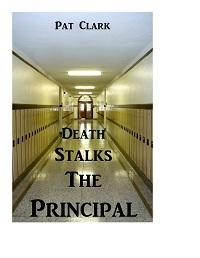 Death Stalks the Principal by Pat Clark