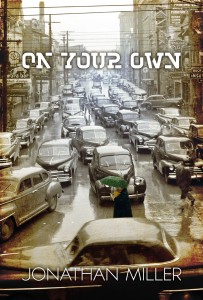 Bargain Book:  On Your Own by Jonathan Miller