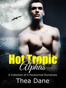 Hot Tropic Alphas by Thea Dane