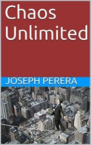 Chaos Unlimited by Joseph Perera