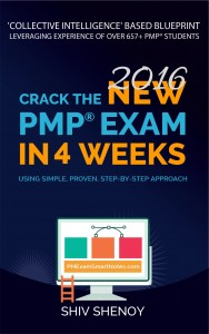 Crack the New (2016) PMP® Exam in 4 Weeks by Shiv Shenoy